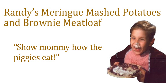 Meatloaf, smeatloaf, double-beatloaf. I hate meatloaf.